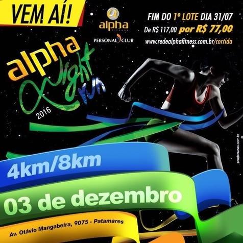 Alpha Night Run terá dois dias de evento