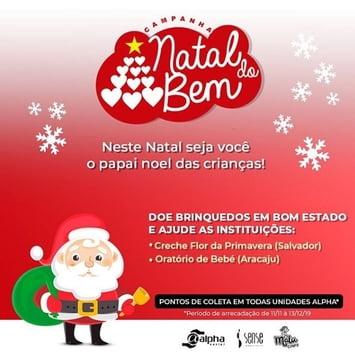 Rede Alpha Fitness promove campanha de Natal em prol da Creche Flor da Primavera (Salvador) e Oratório do Bebê (Aracaju)