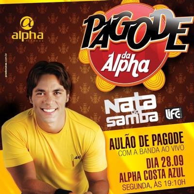 Nata do Samba encerra Pagode da Alpha nesta segunda (28)