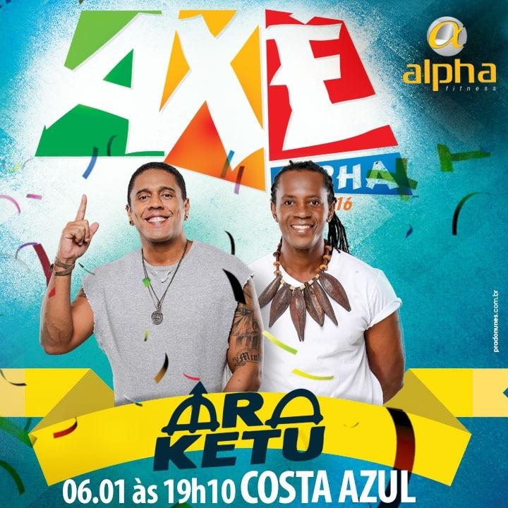 Araketu abre temporada 2016 do projeto Axé Alpha