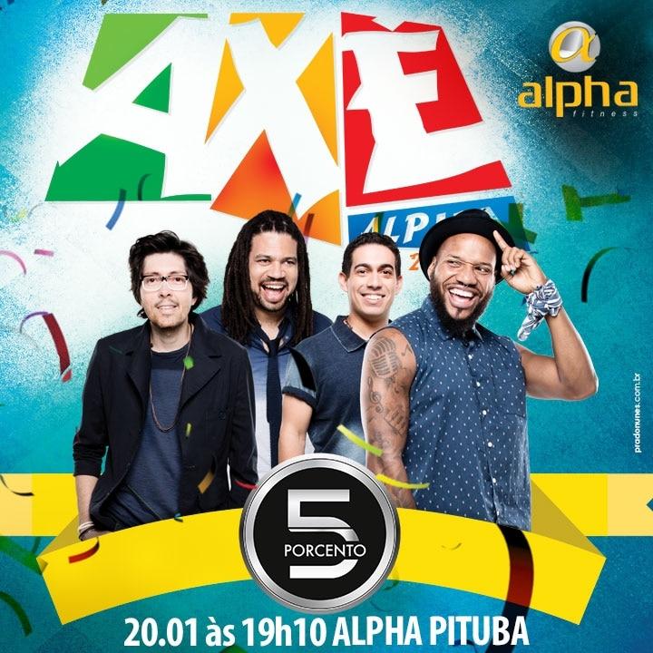 Axé Alpha leva bandas de Axé para shows ao vivo dentro das academias da Rede Alpha Fitness